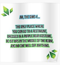 The Sims 4 Is Great Print  Poster