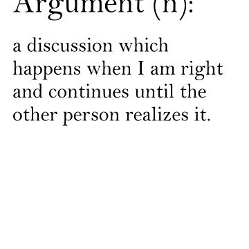 Argument - dictionary definition by WendyMassey