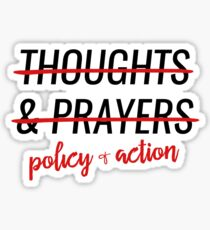 """No More """"Thoughts and Prayers"""" Sticker"""