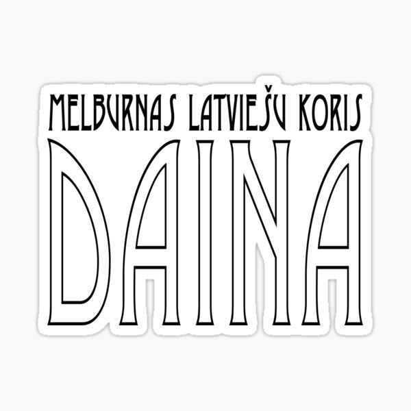 Daina | Official | Art Deco | black text Sticker