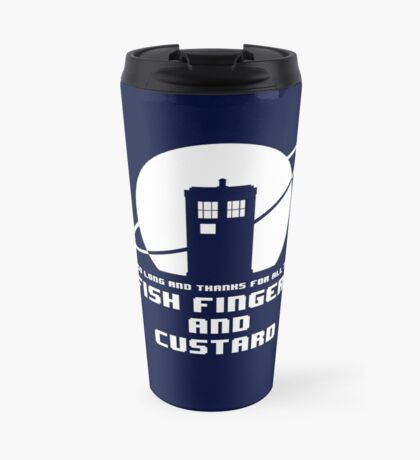 Fish Fingers and Custard White Travel Mug
