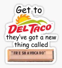 FreeShaVaCaDoo Sticker
