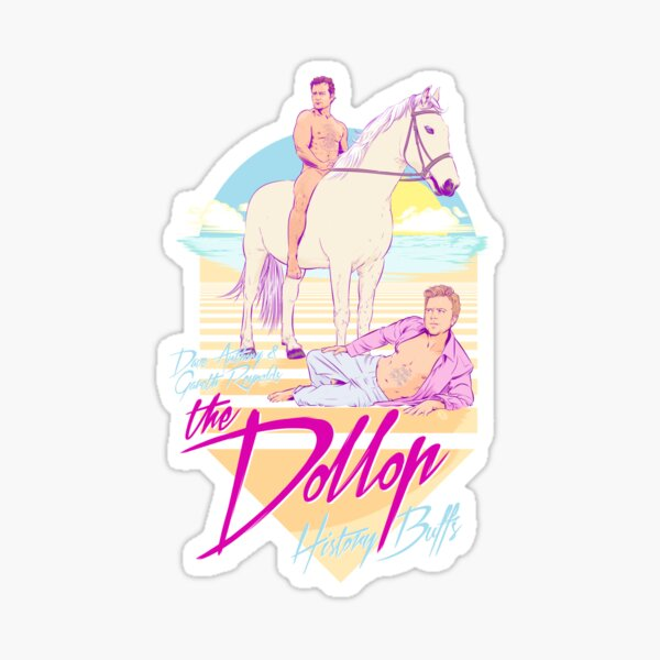 DOLLOP - History Buffs Sticker