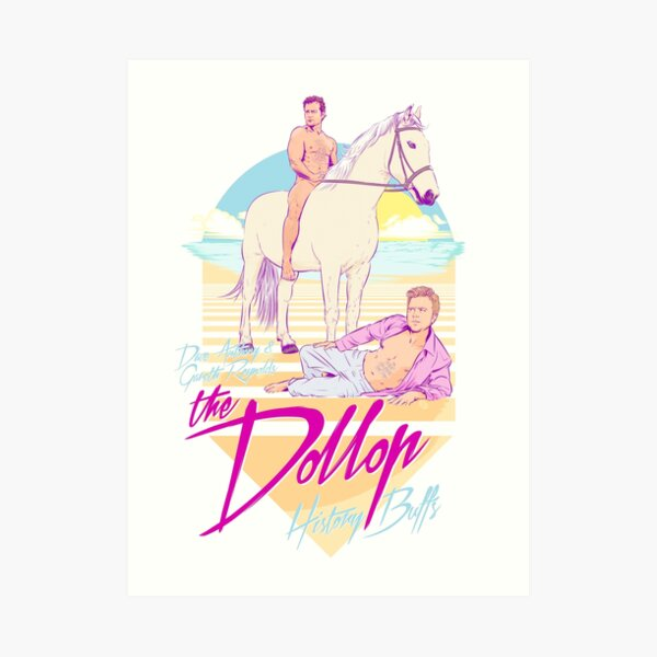 DOLLOP - History Buffs Art Print