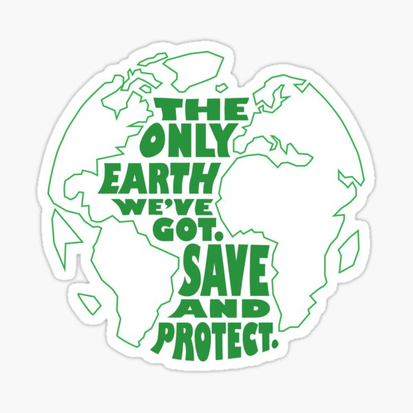 Save and Protect the Earth Sticker