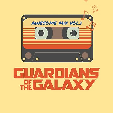 Awesome MIx Cassette Vol.1 - Guardians of The Galaxy by aditmawar