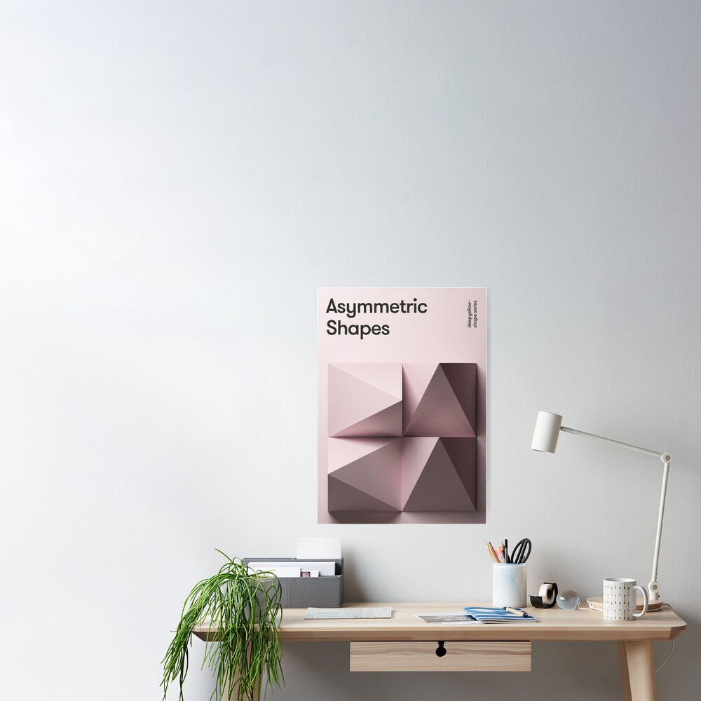 Asymmetic Shapes Poster