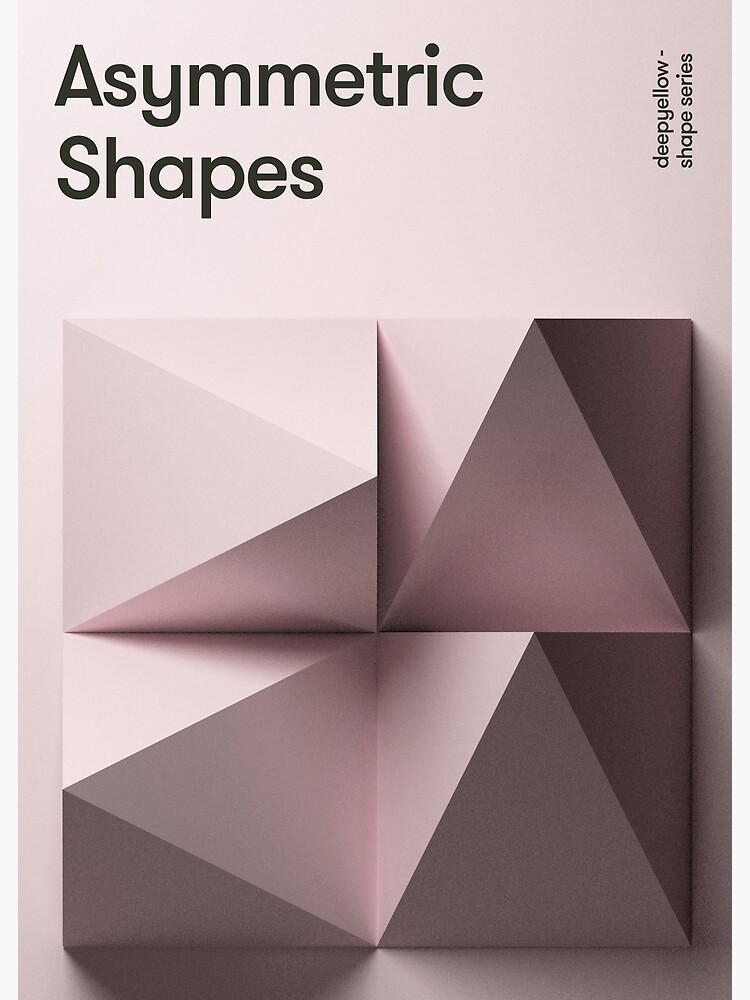 Asymmetic Shapes by deepyellow