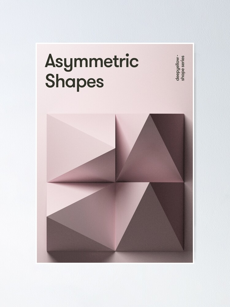Alternate view of Asymmetic Shapes Poster