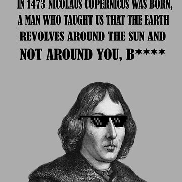 NICOLAUS COPERNICUS by BackInTime