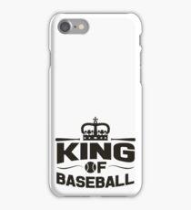 King of baseball iPhone Case/Skin
