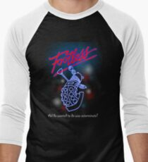 Footless - All he wanted to do was exterminate! Men's Baseball ¾ T-Shirt