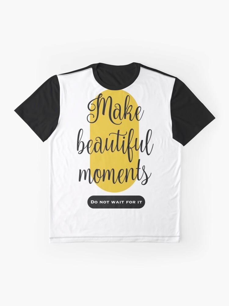 Vista alternativa de Camiseta gráfica Make beautiful moments Camisetas