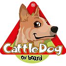 Cattle Dog On Board - Red by DoggyGraphics