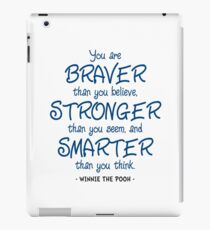 Braver, Stronger, Smarter Quote - Winnie the Pooh iPad Case/Skin