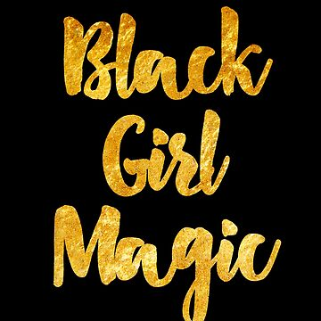 Black Girl Magic by sergiovarela