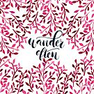 Wander Often hand lettered quote with watercolor leave pattern design by lifeidesign
