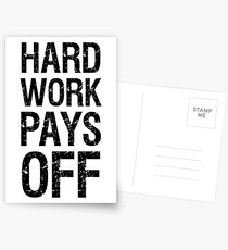 Hard work pays off Postcards