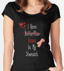 I Have (Butterflies) Bacon In My Stomach Women's Fitted Scoop T-Shirt