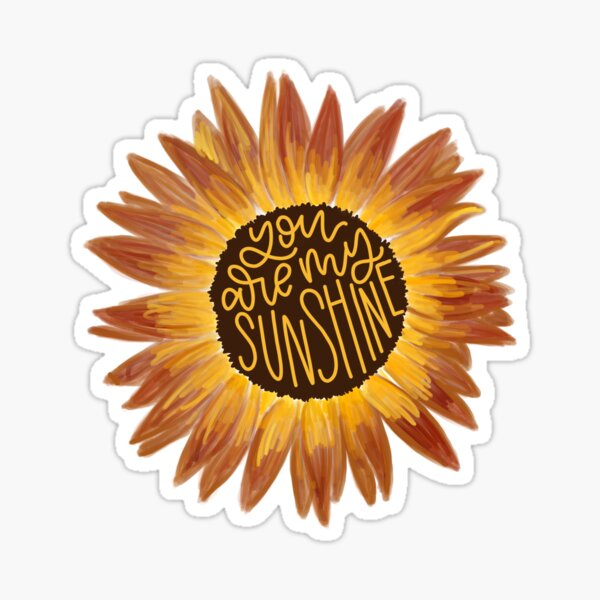 You Are My Sunshine Sunflower Drawing Sticker