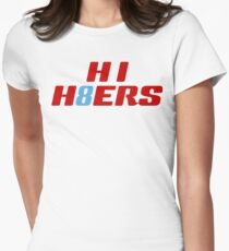 HI H8ERS - Titan Up Edition Women's Fitted T-Shirt