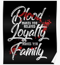Family loyalty Poster