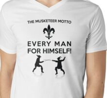 The Musketeer Motto - Every Man For Himself! Mens V-Neck T-Shirt