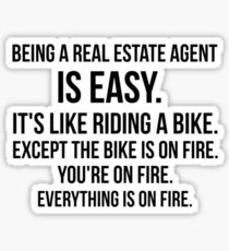 Being a Real Estate Agent Sticker