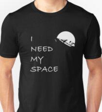 Camiseta unisex I need my space
