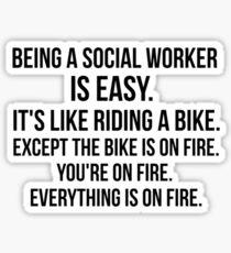 Being a Social Worker Sticker