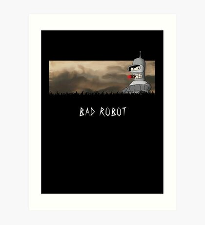 BAD ROBOT Art Print