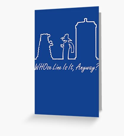 WHOse Line Is It, Anyway? Greeting Card