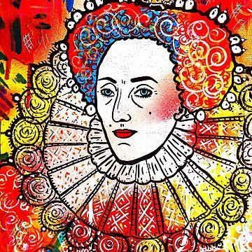Virgin Queen (Queen Elizabeth 1) Merchandise by Dusty O by DustyO