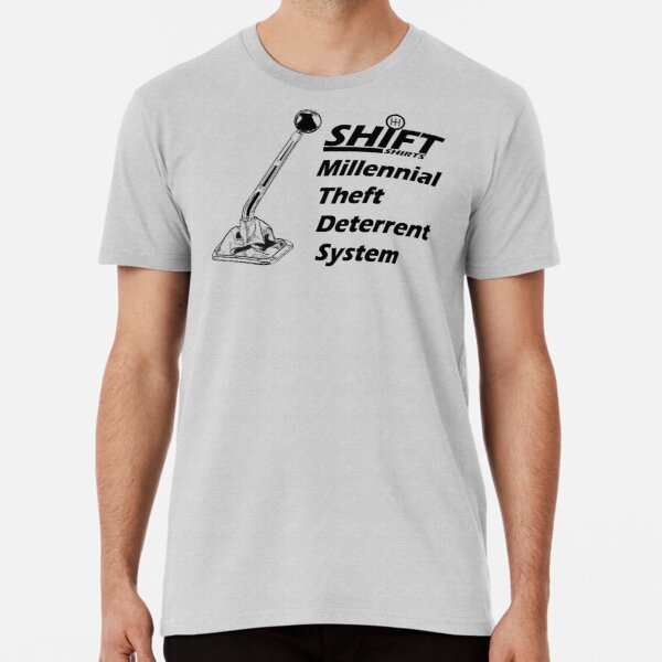 Shift Shirts Theft Deterrent - Manual Transmission Premium T-Shirt