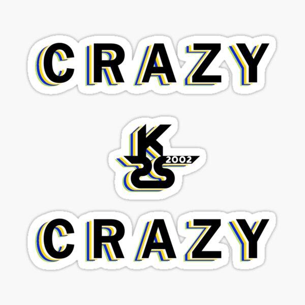 sks2002 - Crazy Sticker