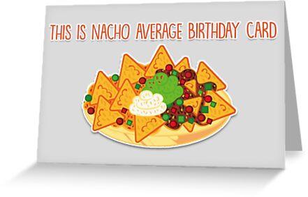 Dies ist Nacho durchschnittliche Geburtstagskarte von fashprints