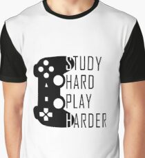 Study Hard Play Video Games Harder Shirt Graphic T-Shirt