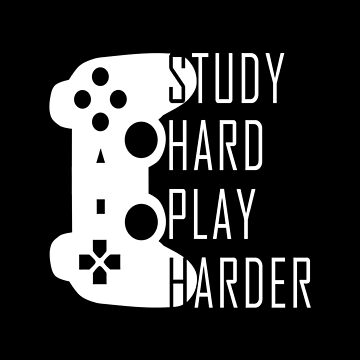 Study Hard Play Video Games Harder Shirt by drakouv