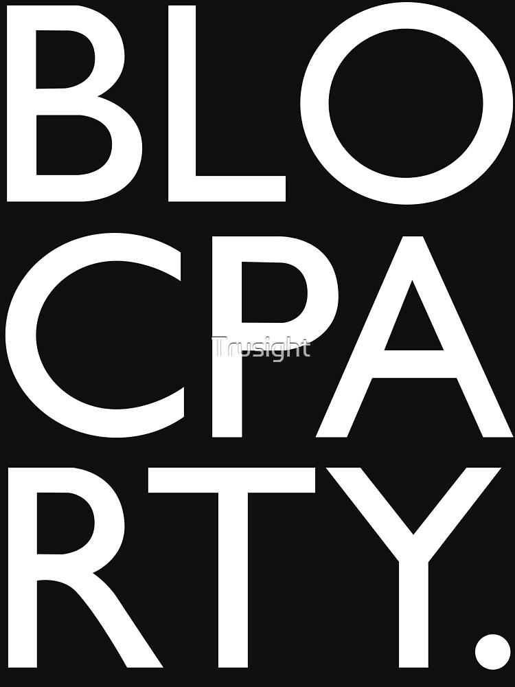 TShirtGifter presents:  Bloc Party Big Letters | Unisex T-Shirt