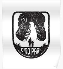 Dino Park - Probably the last park you'll ever visit! Poster