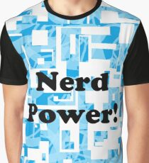 Nerd power! Graphic T-Shirt