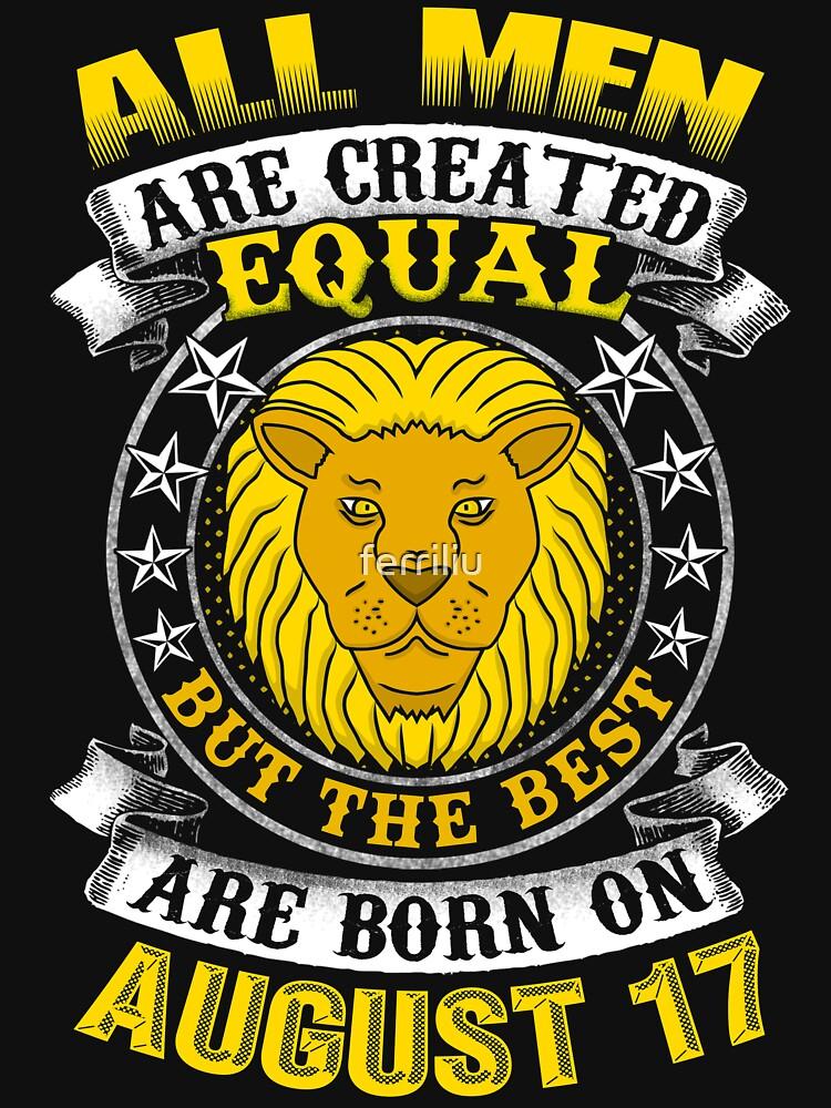 The Best Men Are Born On August 17 Leo Zodiac by ferriliu