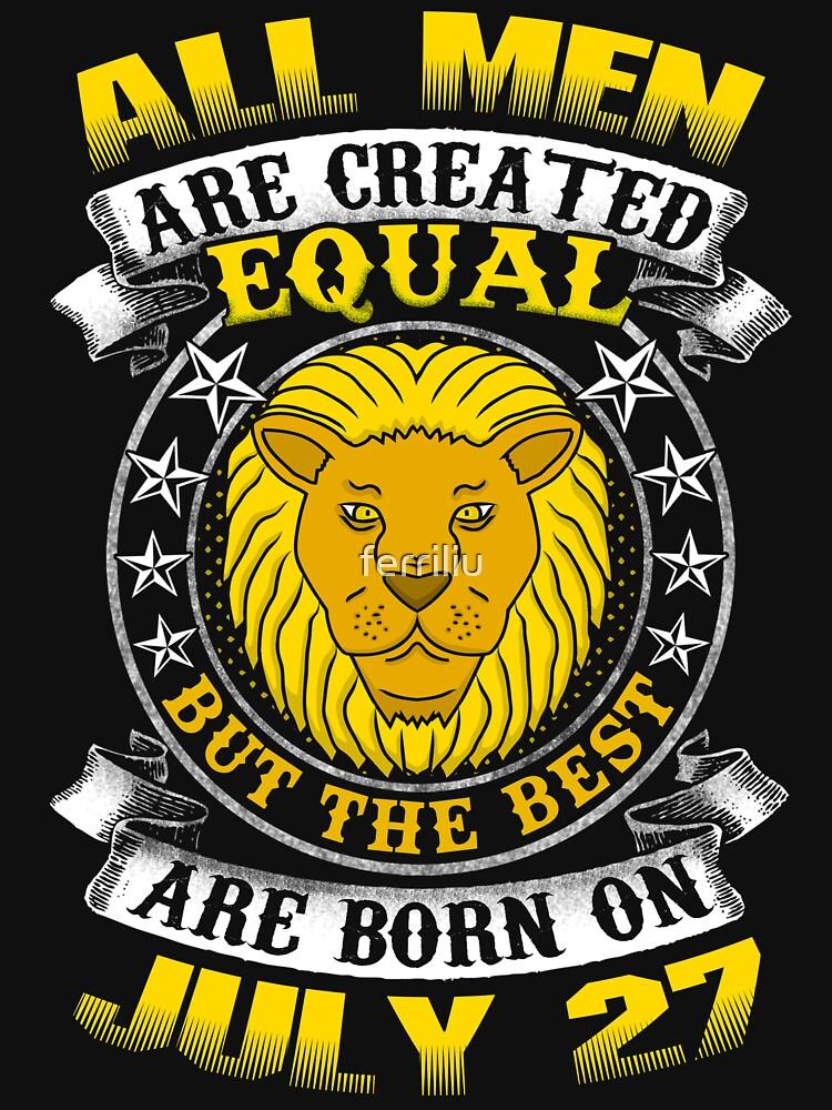 The Best Men Are Born On July 27 Leo Zodiac by ferriliu