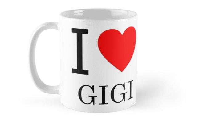 I LOVE GIGI by Zzart