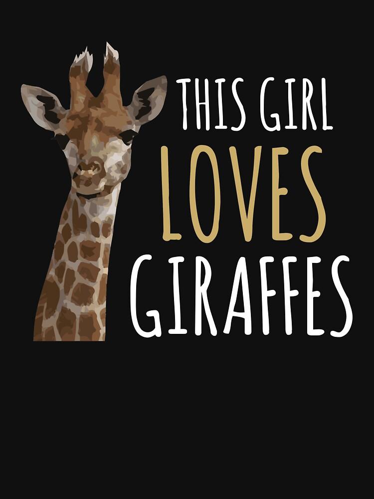 This Girl Loves Giraffes  by kieranight