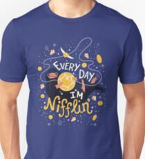 Every Day I'm Nifflin! Unisex T-Shirt