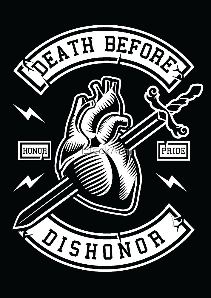 Death Before Dishonor by BlackArm