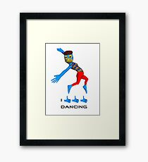 I like dancing Framed Print