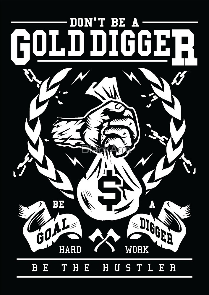 Gold Digger by BlackArm