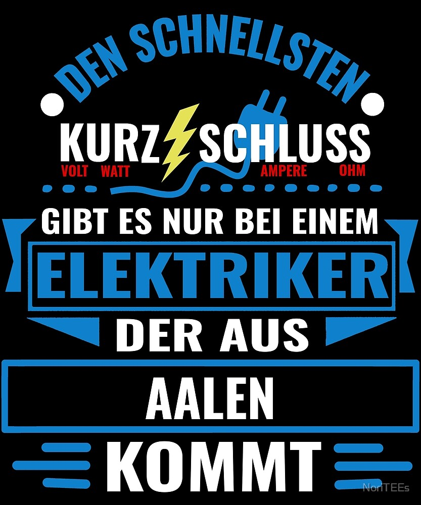 AALEN - We have the best electricians, no one gets it so fast. by NoriTEEs
